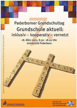 Plakat des 7. Paderborner Grundschultags. Grundschule aktuell: inklusiv - kooperativ - vernetzt. Die drei Begriffe liegen zusätzlich als Scrabble-Steine darunter.